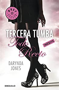 Tercera tumba todo recto par Darynda Jones