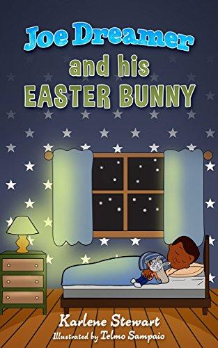 Joe Dreamer and His Easter Bunny (English Edition)