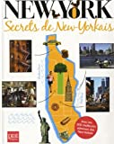 New York : Secrets de New-Yorkais