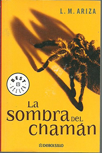La sombra del chaman / The Shadow of Chaman (Best Seller)