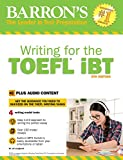 Writing for the TOEFL Ibt: With MP3 CD, 6th Edition (Barron's Writing for the Toefl)