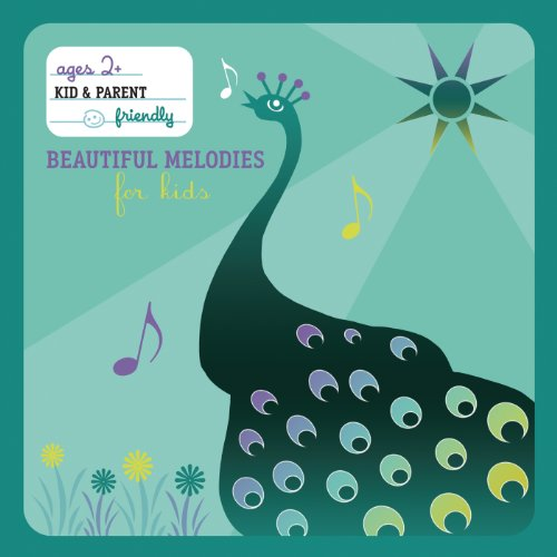 Beautiful Melodies For Kids (I...