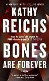 Bones Are Forever: A Novel (A Temperance Brennan Novel)