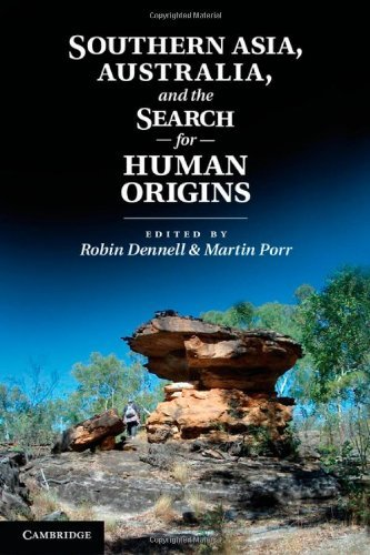 southern-asia-australia-and-the-search-for-human-origins-by-robin-dennell-editor-martin-porr-editor-