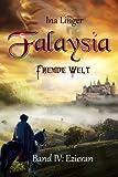 Falaysia - Fremde Welt - Band IV: Ezieran (Taschenbuch)