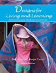 Designs for Living and Learning, Seco...