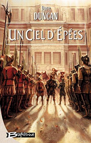 Un ciel d'épées: Les Lames du Roi, T3 (Fantasy) par Dave Duncan