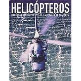 Helicópteros (Máquinas de Guerra)