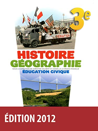 Histoire Géographie Éducation civique 3e par