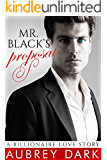 Mr. Black's Proposal (A Billionaire Love Story)