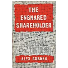 The Ensnared Shareholder: Directors and the Modern Corporation