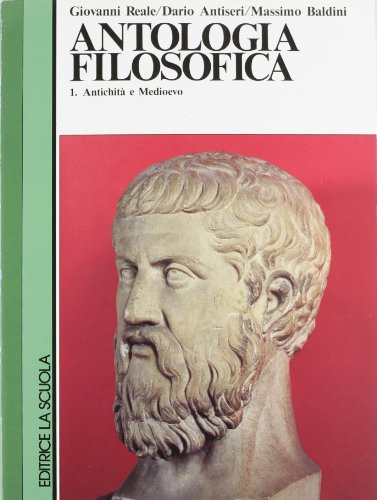 Antologia filosofica. Per i Licei e gli Ist. Magistrali: 1