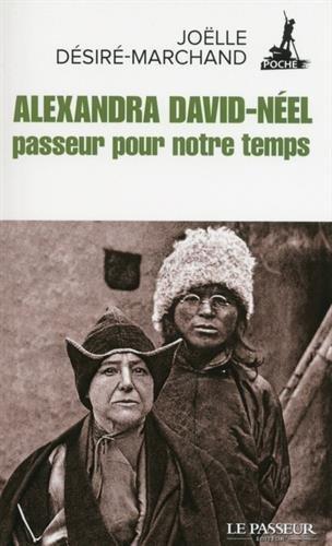 Alexandra David-Nel, passeur pour notre temps