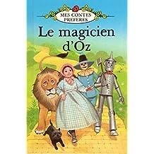 Le Magicien d'Oz (Mes contes préférés)