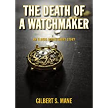 The Death of a Watchmaker (English Edition)