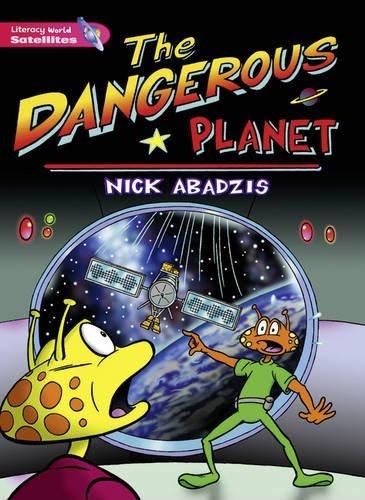 Literacy World Satellites Fiction Stage 2 Dangerous Planet by Nick Abadzis (2000-05-02)