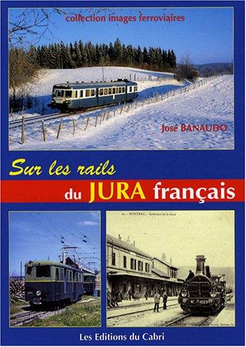 Sur les rails du Jura français