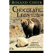 Chocolate Legs (English Edition)