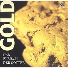 Gold - das Fleisch der Götter (2 CDs / Gesamtlänge: ca. 147 Min.)