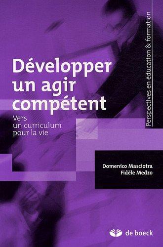 Développer un agir compétent : Vers un curriculum pour la vie