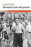 Memòria d'uns ulls pintats (EMPURIES NARRATIVA Book 404) (Catalan Edition)
