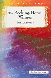 The Rocking-Horse Winner (Tale Blazers: British Literature) by D. H. Lawrence (1982-09-01)