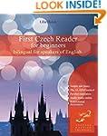 First Czech Reader for beginners: bil...