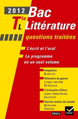 Profil Bac Littérature 2012 Tle L Questions traitées