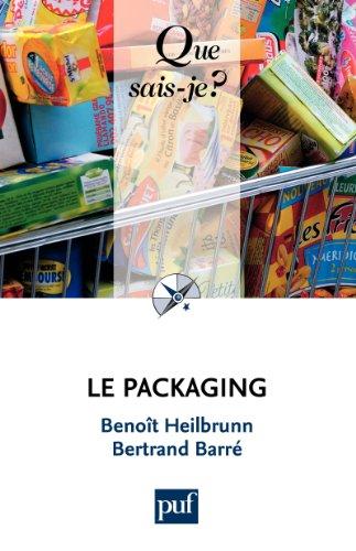 Descargar Libro Le packaging: « Que sais-je ? » n° 3827 de Benoît Heilbrunn