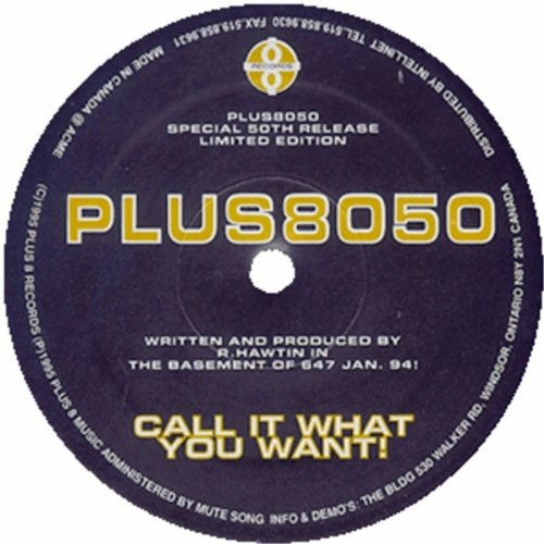 Call It What You Want (Original Mix)