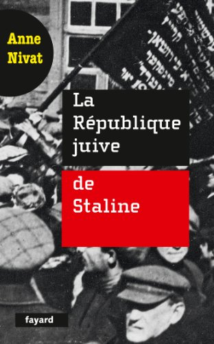 La République juive de Staline (Documents) par Anne Nivat