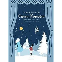 Le petit théâtre de Casse-Noisette