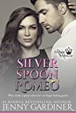 Silver Spoon Romeo (The Royal Romeos Book 5)