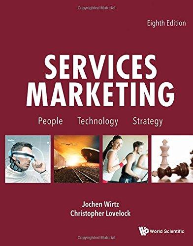 Services Marketing: People, Technology, Strategy (Eighth Edition) por Jochen Wirtz