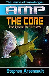 AMP The Core by Stephen Arseneault (2014-08-11)