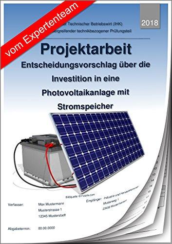technischer betriebswirt projektarbeit und prsentation ihk photovoltaikanlage mit stromspeicher - Projektarbeit Betriebswirt Ihk Muster