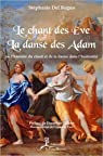 Le chant des Eve - La danse des Adam par Del Regno