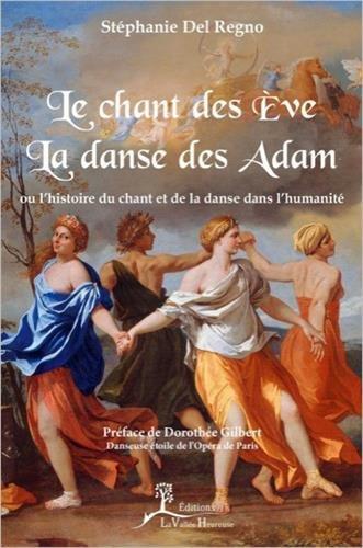 Le chant des Eve - La danse des Adam