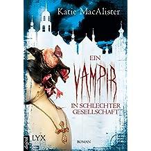 Ein Vampir in schlechter Gesellschaft (Dark Ones 8) (German Edition)