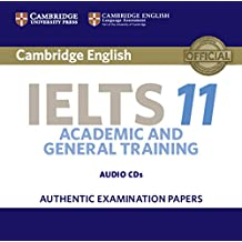 Cambridge IELTS 11 Audio CD: Authentic Examination Papers (IELTS Practice Tests)