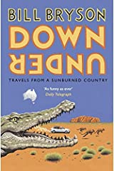 Down Under: Travels in a Sunburned Country (Bryson) Paperback
