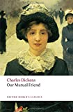 Our Mutual Friend (World Classics)