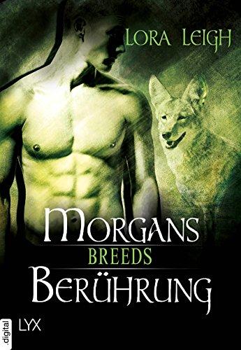 Breeds - Morgans Berührung (Breeds-Serie) von [Leigh, Lora]