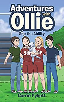 Carrie Pykett - See the Ability (Adventures with Ollie)