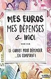 Mes euros, mes dépenses et moi...