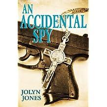 An Accidental Spy