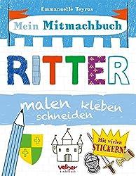 Mein Mitmachbuch - Ritter: malen, kleben, schneiden