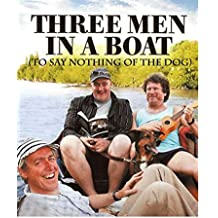 Three Men in a Boat: (To Say Nothing of the Dog) (English Edition)