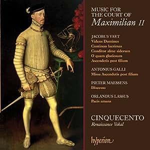 Musik Vom Hof Maximilian II.
