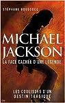 Michael Jackson : La face cachée d'une légende par Boudsocq